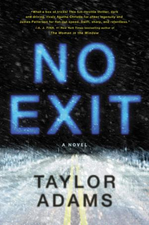 No Exit by Taylor Adams (6/10)